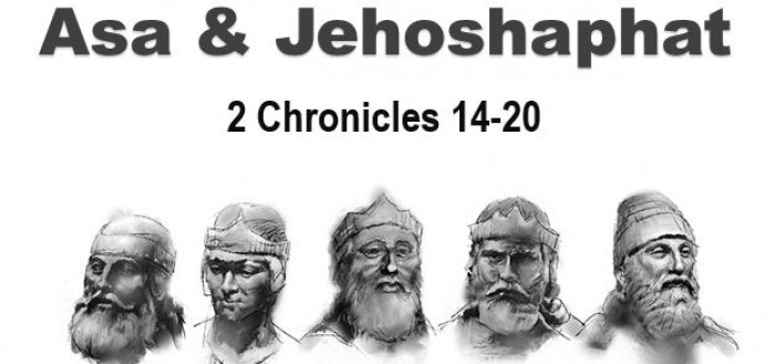 The Reigns of King Asa & Jehoshaphat.