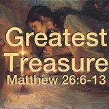 GreatestTreasureMatt26_6_13