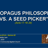 Areopagus Philosophers vs A Seed Picker